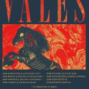 VALES UK TOUR + READING AND LEEDS APPEARANCES