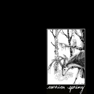 Carrion Spring – A Short History Of Decay – 12″ Vinyl