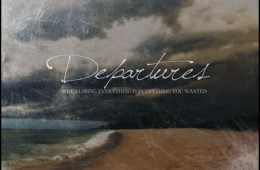DEPARTURES 'WHEN LOSING EVERYTHING IS EVERYTHING YOU WANTED' 2ND PRESS
